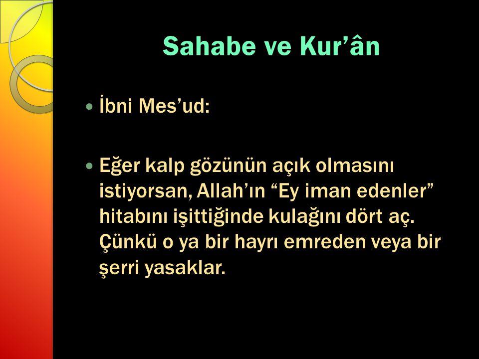 Sahabe ve Kur'ân İbni Mes'ud:
