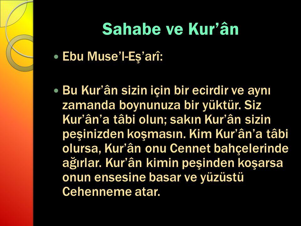 Sahabe ve Kur'ân Ebu Muse'l-Eş'arî: