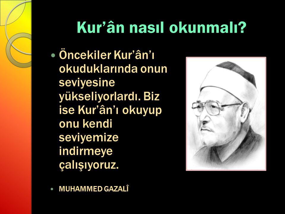 Kur'ân nasıl okunmalı