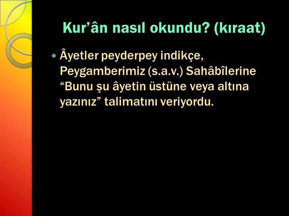 Kur'ân nasıl okundu (kıraat)