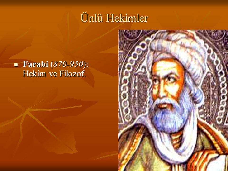 Ünlü Hekimler Farabi (870-950): Hekim ve Filozof.