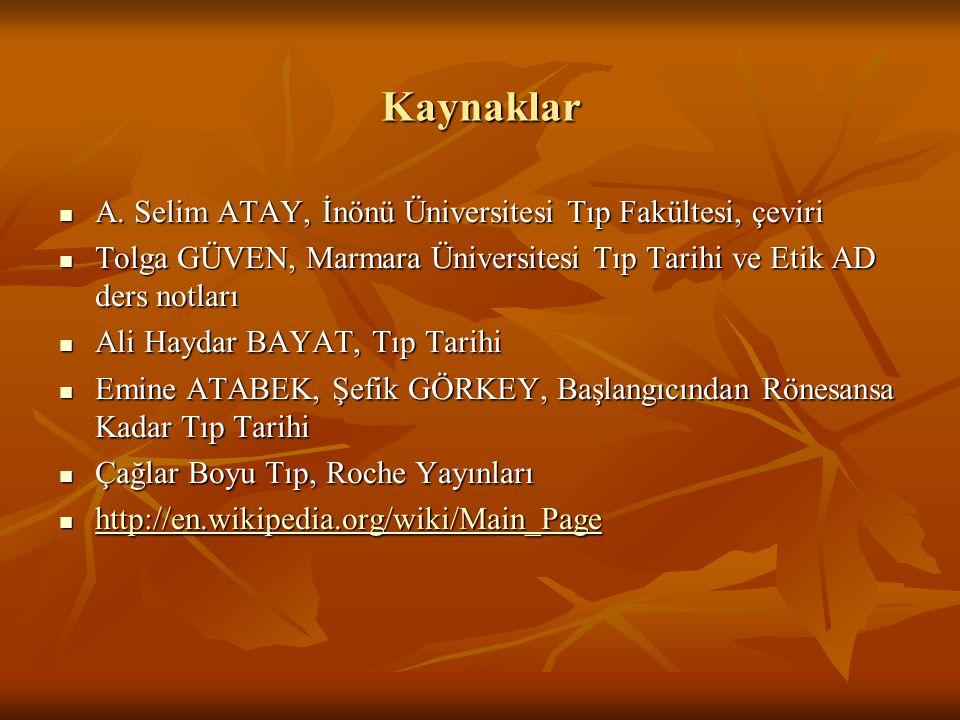 Kaynaklar A. Selim ATAY, İnönü Üniversitesi Tıp Fakültesi, çeviri