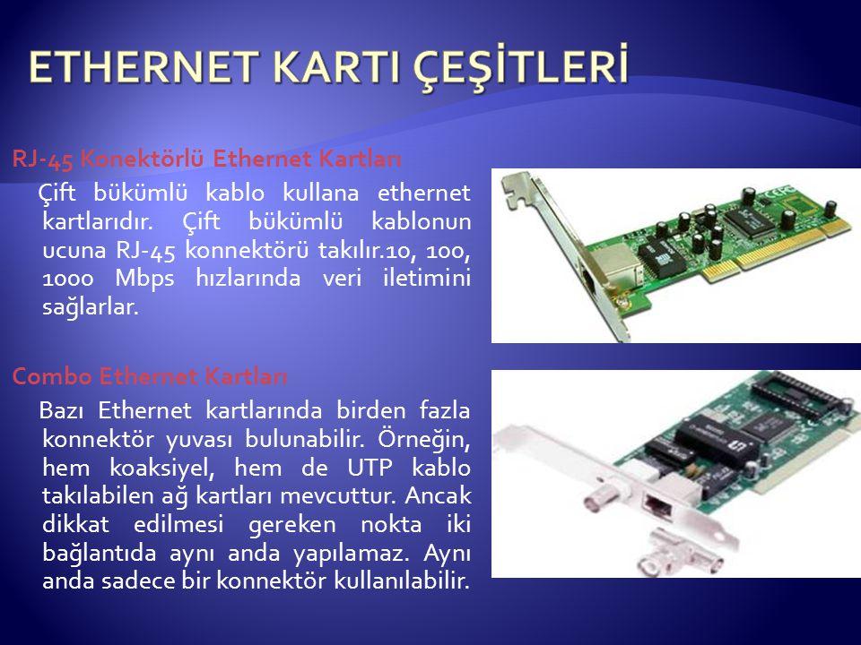 ETHERNET KARTI ÇEŞİTLERİ