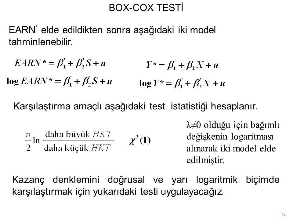 EARN* elde edildikten sonra aşağıdaki iki model tahminlenebilir.