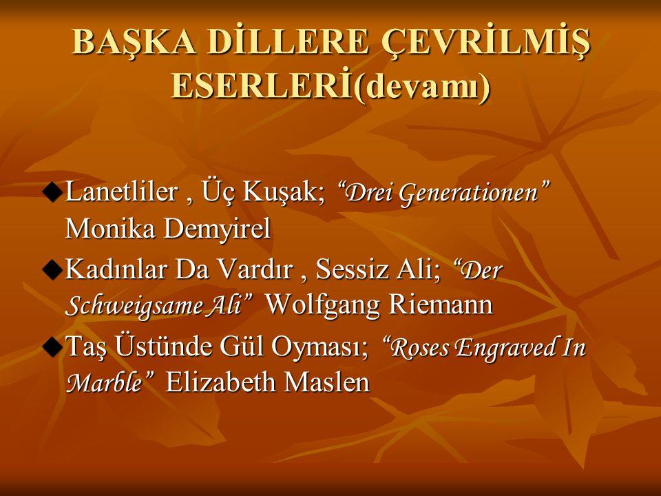 BAŞKA DİLLERE ÇEVRİLMİŞ ESERLERİ(devamı)