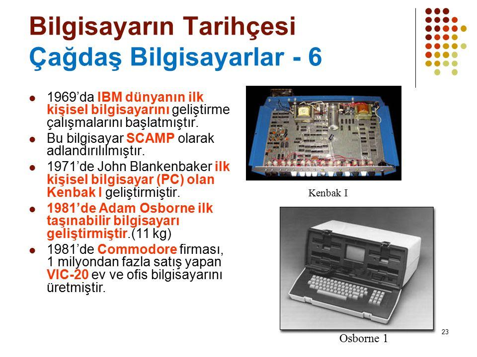 Bilgisayarın Tarihçesi Çağdaş Bilgisayarlar - 6