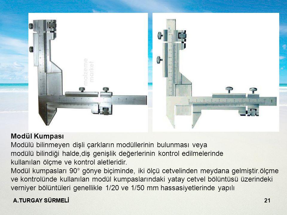 Modül Kumpası Modülü bilinmeyen dişli çarkların modüllerinin bulunması veya modülü bilindiği halde,diş genişlik değerlerinin kontrol edilmelerinde kullanılan ölçme ve kontrol aletleridir. Modül kumpasları 90° gönye biçiminde, iki ölçü cetvelinden meydana gelmiştir.ölçme ve kontrolünde kullanılan modül kumpaslarındaki yatay cetvel bölüntüsü üzerindeki verniyer bölüntüleri genellikle 1/20 ve 1/50 mm hassasiyetlerinde yapılı