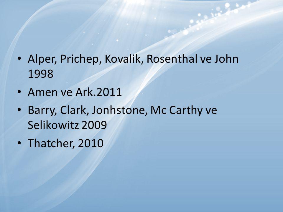 Alper, Prichep, Kovalik, Rosenthal ve John 1998