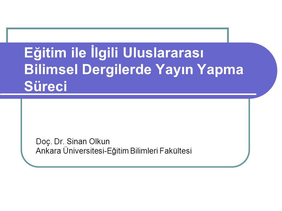 Eğitim ile İlgili Uluslararası Bilimsel Dergilerde Yayın Yapma Süreci