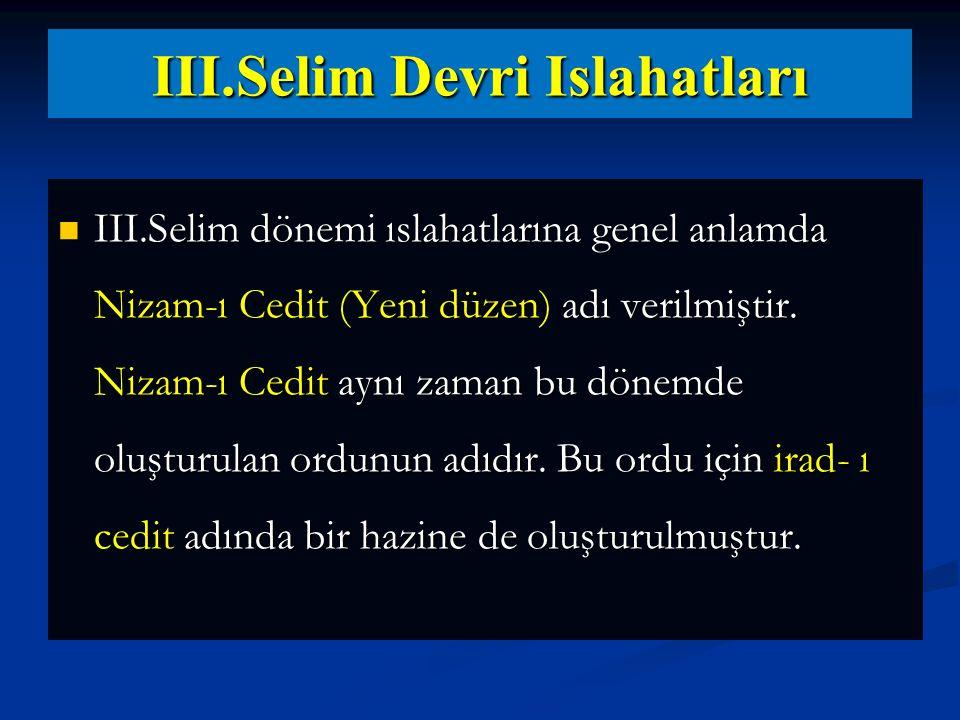 III.Selim Devri Islahatları