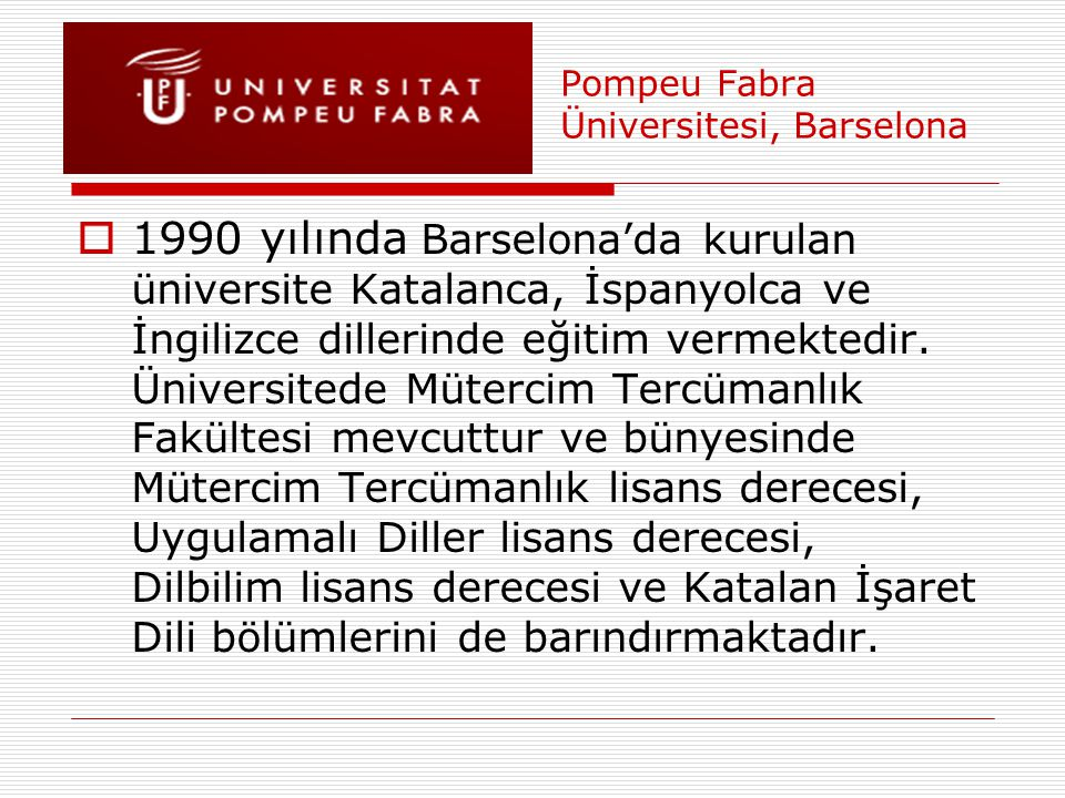 Pompeu Fabra Üniversitesi, Barselona