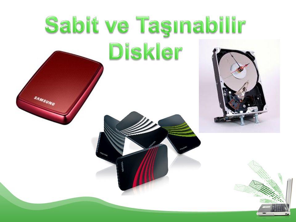 Sabit ve Taşınabilir Diskler