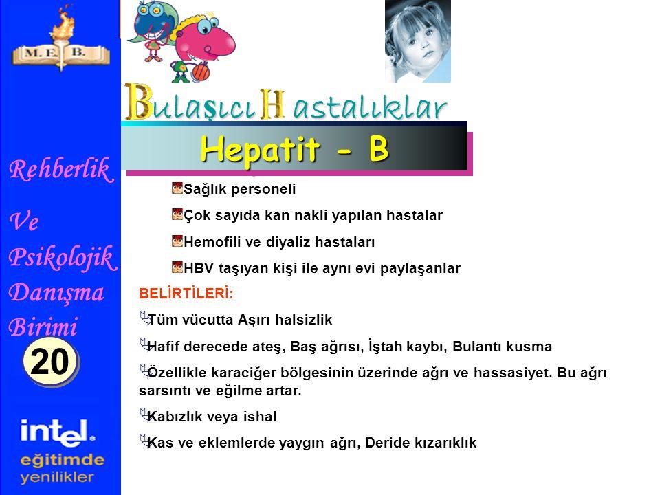 ulaşıcı astalıklar 20 Hepatit - B Sağlık personeli
