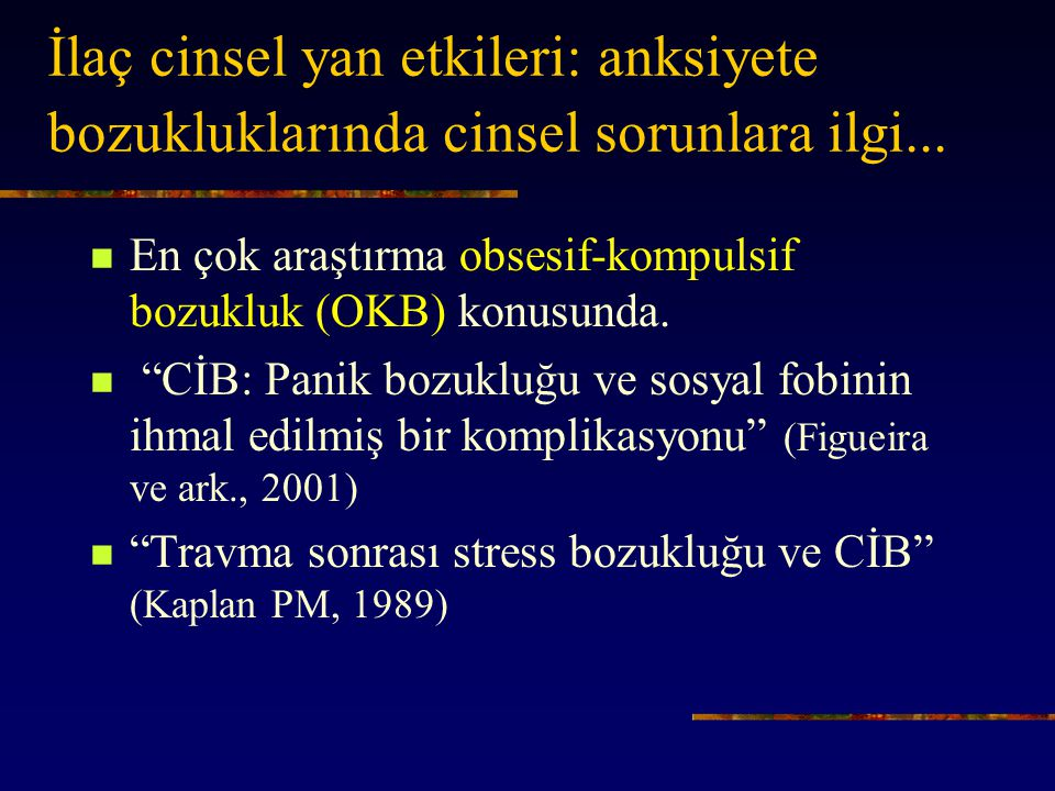 İlaç cinsel yan etkileri: anksiyete bozukluklarında cinsel sorunlara ilgi...