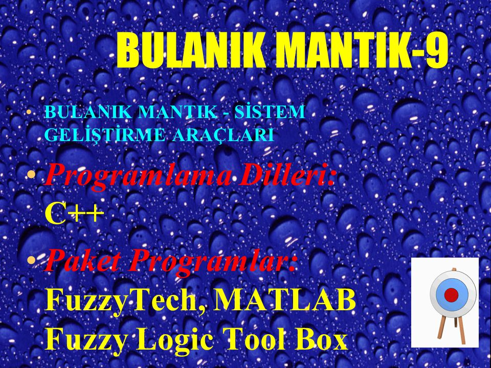 BULANIK MANTIK-9 Programlama Dilleri: C++