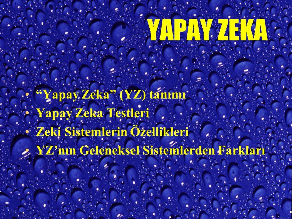 YAPAY ZEKA Yapay Zeka (YZ) tanımı Yapay Zeka Testleri