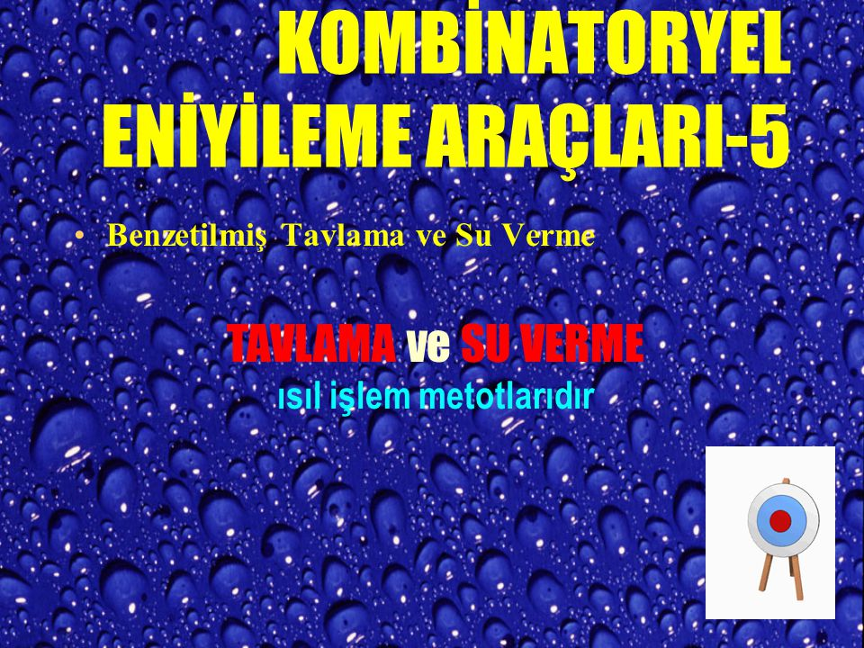 KOMBİNATORYEL ENİYİLEME ARAÇLARI-5