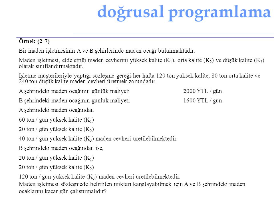 doğrusal programlama Örnek (2-7)
