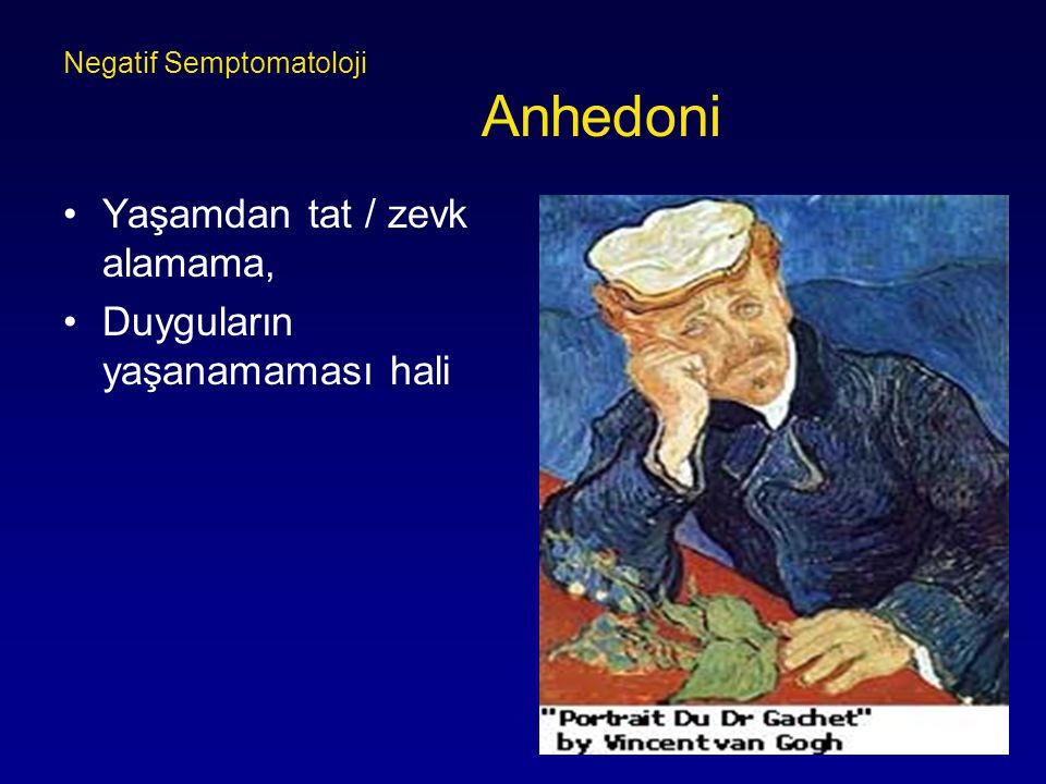 Negatif Semptomatoloji Anhedoni