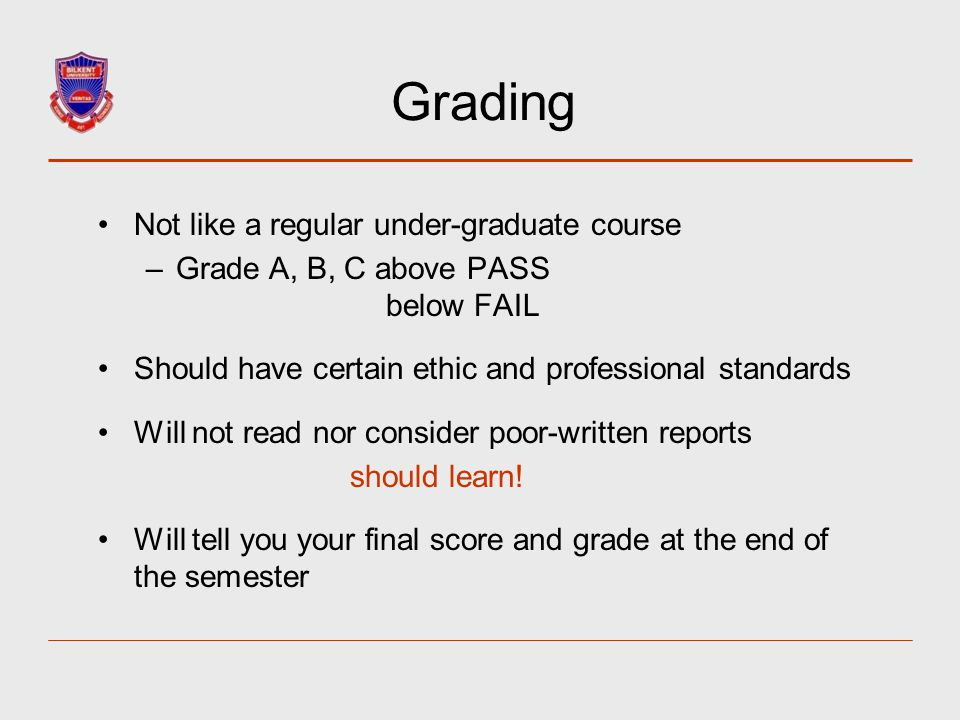 Grading Not like a regular under-graduate course
