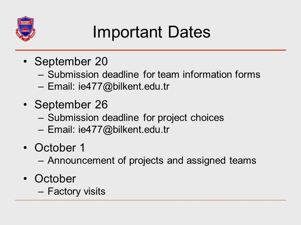 Important Dates September 20 September 26 October 1 October