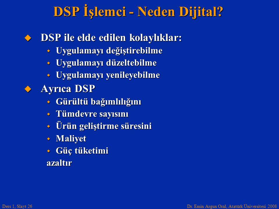 DSP İşlemci - Neden Dijital