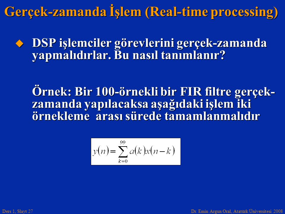 Gerçek-zamanda İşlem (Real-time processing)