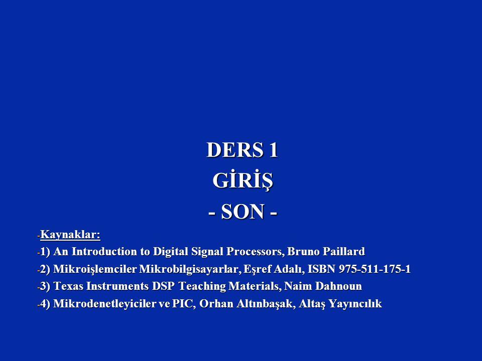 DERS 1 GİRİŞ - SON - Kaynaklar:
