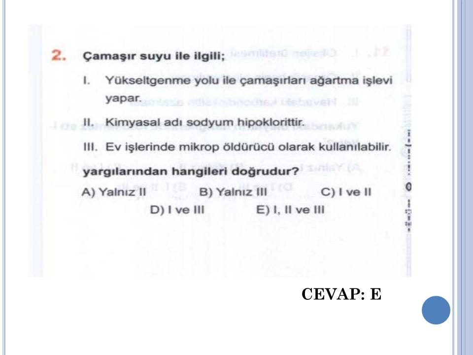 CEVAP: E