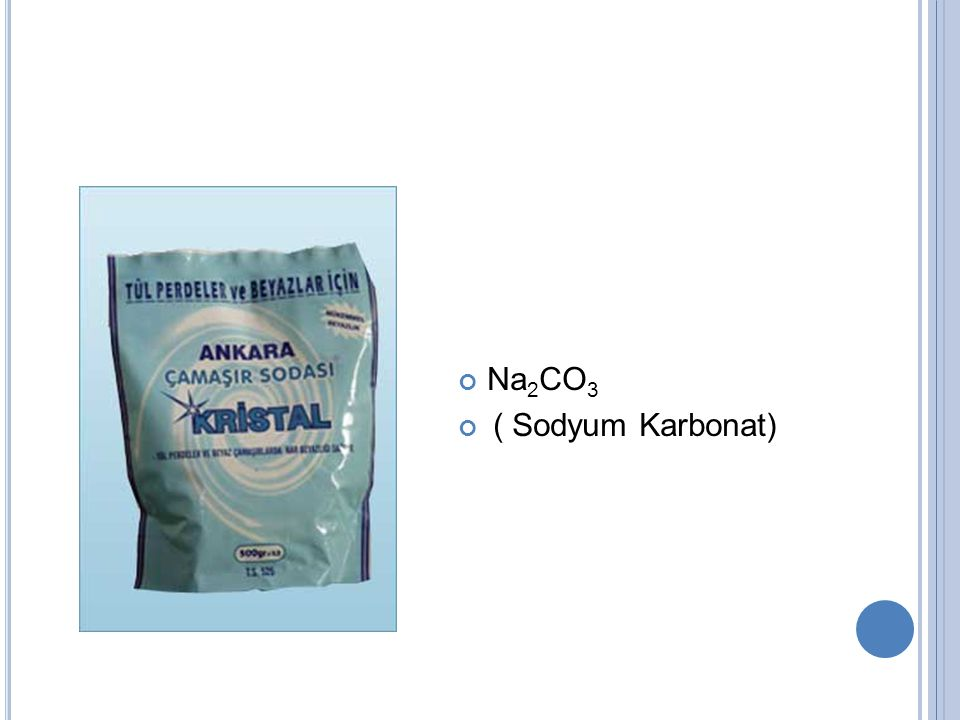 Na2CO3 ( Sodyum Karbonat)