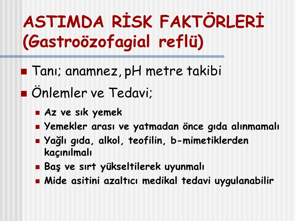 ASTIMDA RİSK FAKTÖRLERİ (Gastroözofagial reflü)