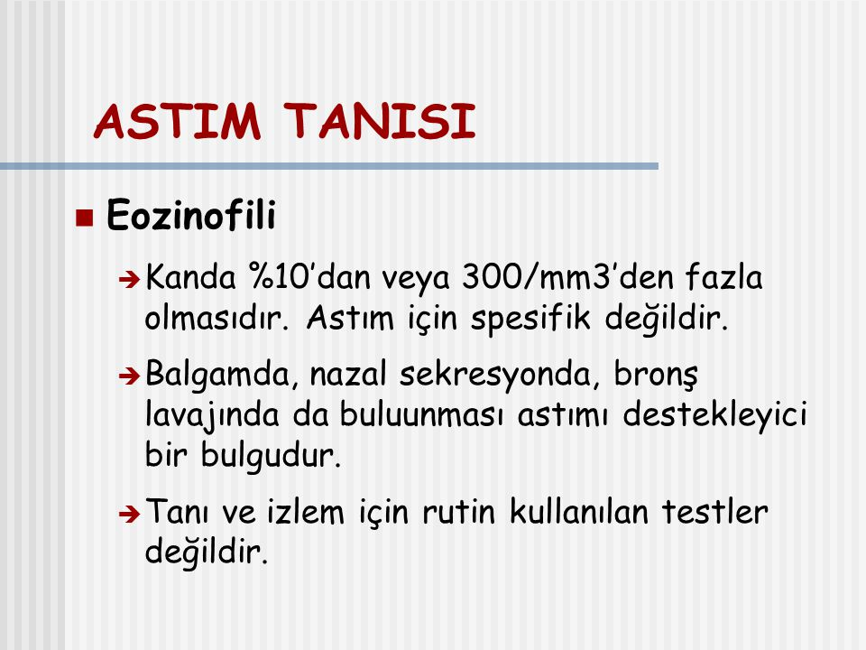 ASTIM TANISI Eozinofili