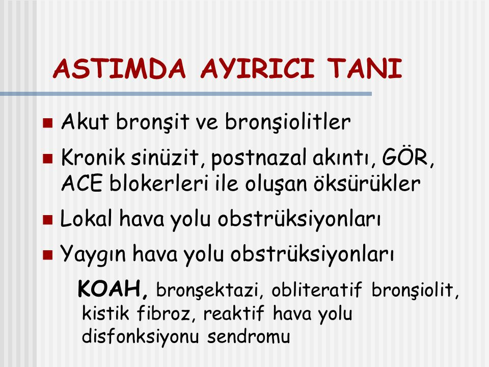 ASTIMDA AYIRICI TANI Akut bronşit ve bronşiolitler