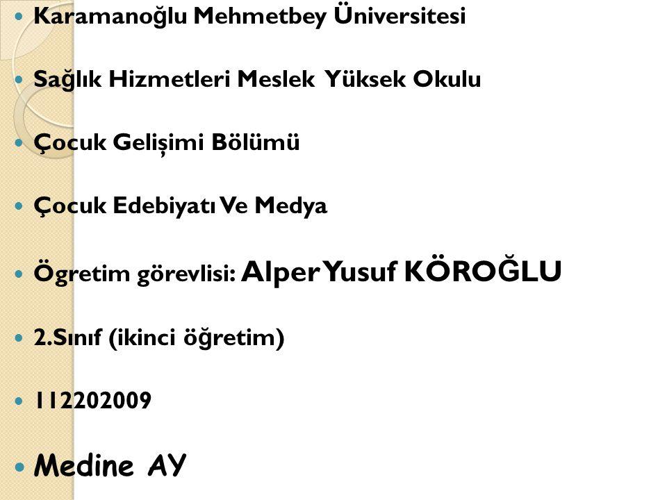 Medine AY Karamanoğlu Mehmetbey Üniversitesi