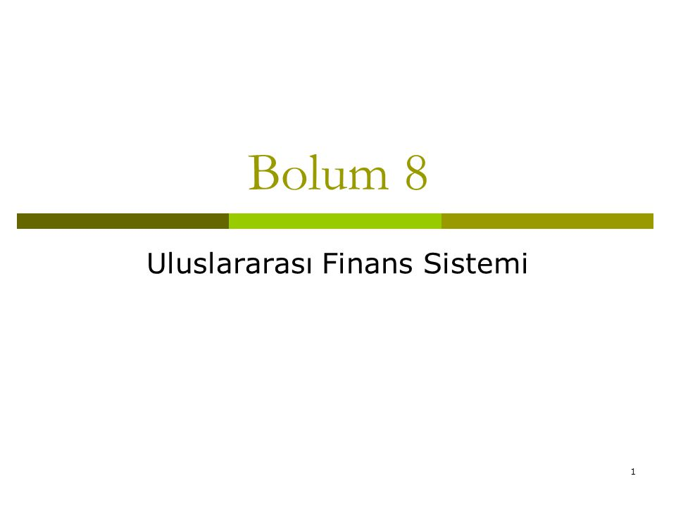 Uluslararası Finans Sistemi