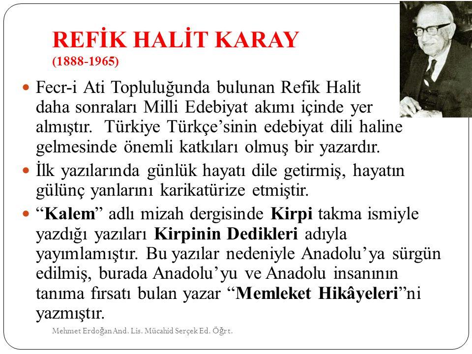 REFİK HALİT KARAY (1888-1965)