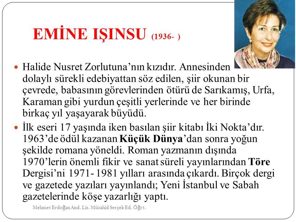 EMİNE IŞINSU (1936- )