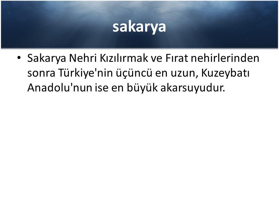 sakarya Sakarya Nehri Kızılırmak ve Fırat nehirlerinden sonra Türkiye nin üçüncü en uzun, Kuzeybatı Anadolu nun ise en büyük akarsuyudur.