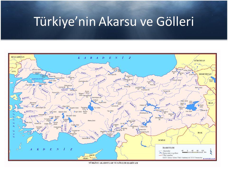 Türkiye'nin Akarsu ve Gölleri