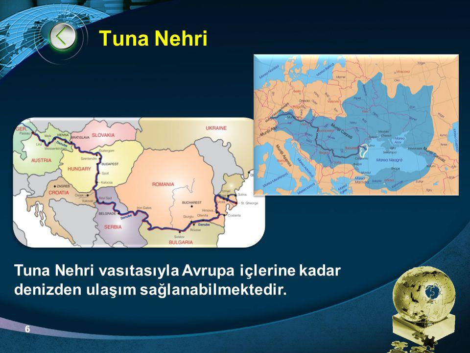 Tuna Nehri Tuna Nehri vasıtasıyla Avrupa içlerine kadar