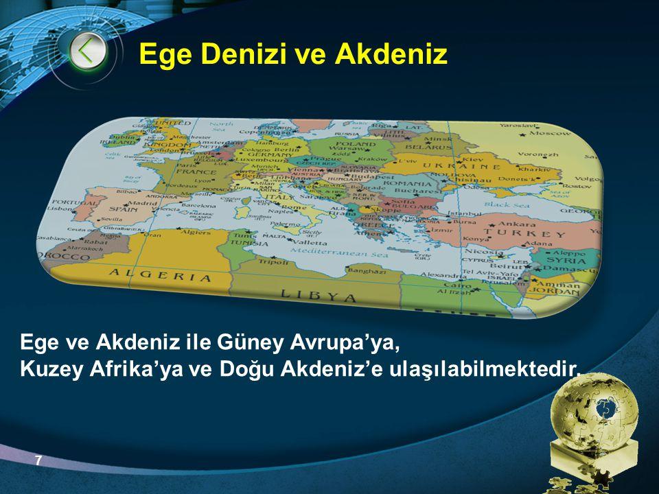 Ege Denizi ve Akdeniz Ege ve Akdeniz ile Güney Avrupa'ya,