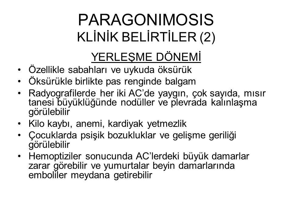 PARAGONIMOSIS KLİNİK BELİRTİLER (2)