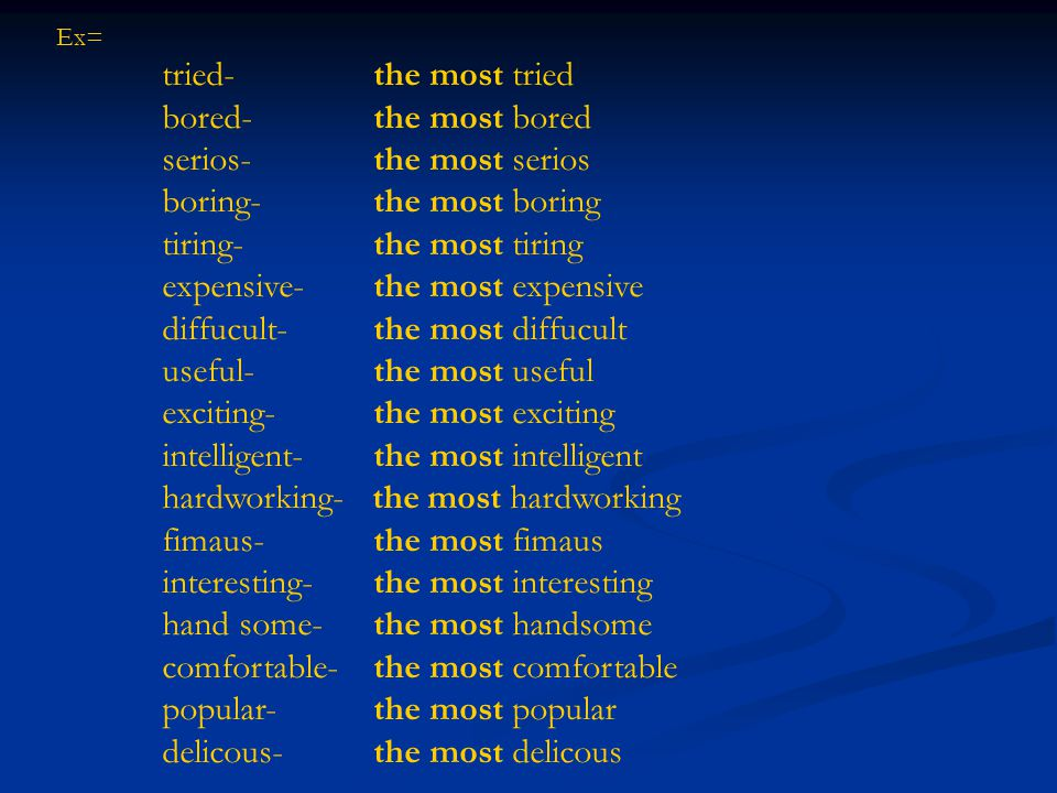 serios- the most serios boring- the most boring