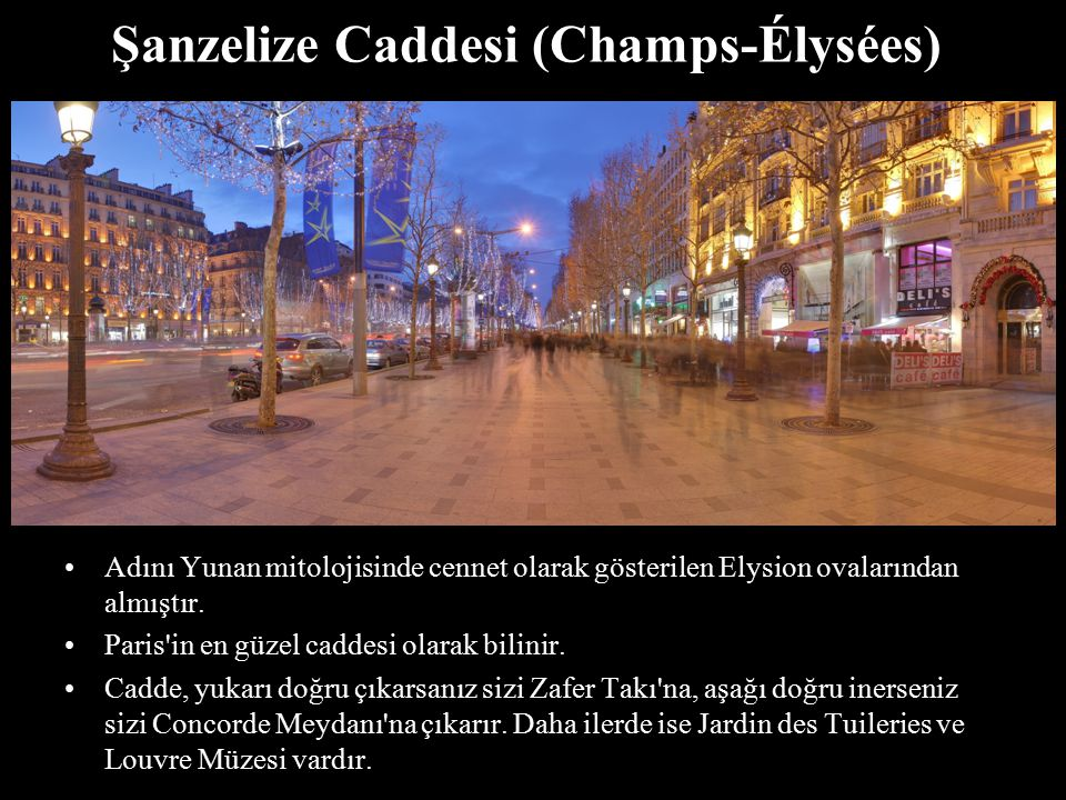 Şanzelize Caddesi (Champs-Élysées)