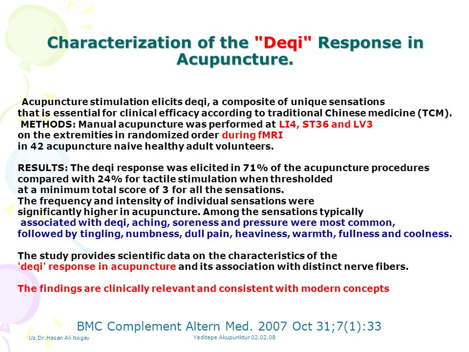 Characterization of the Deqi Response in Acupuncture.