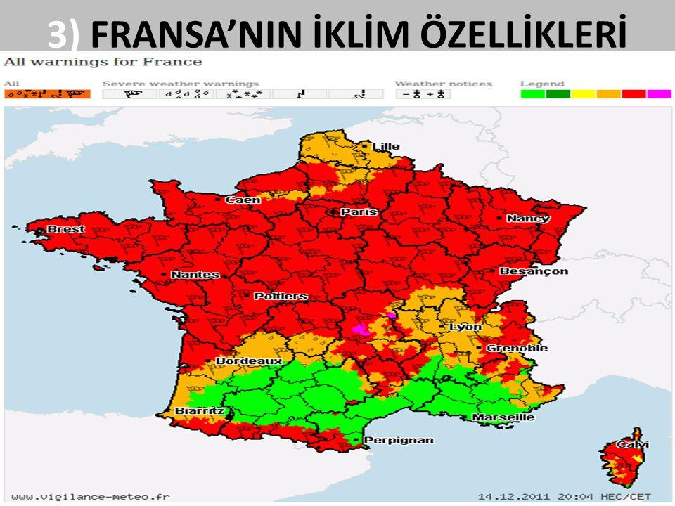 3) FRANSA'NIN İKLİM ÖZELLİKLERİ