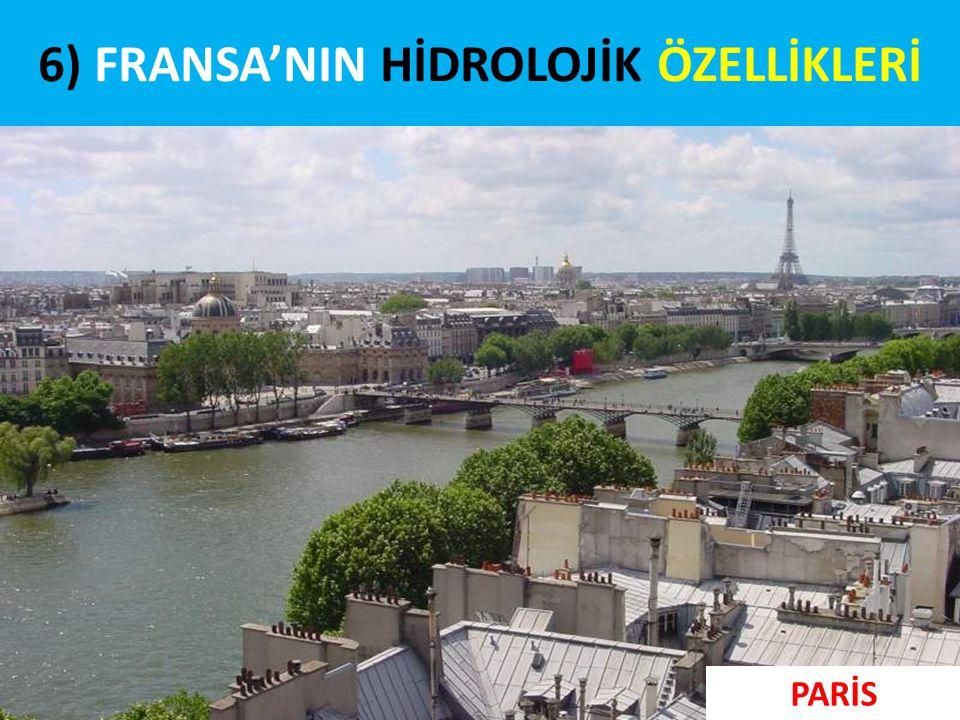 6) FRANSA'NIN HİDROLOJİK ÖZELLİKLERİ