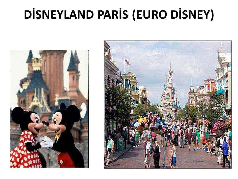DİSNEYLAND PARİS (EURO DİSNEY)