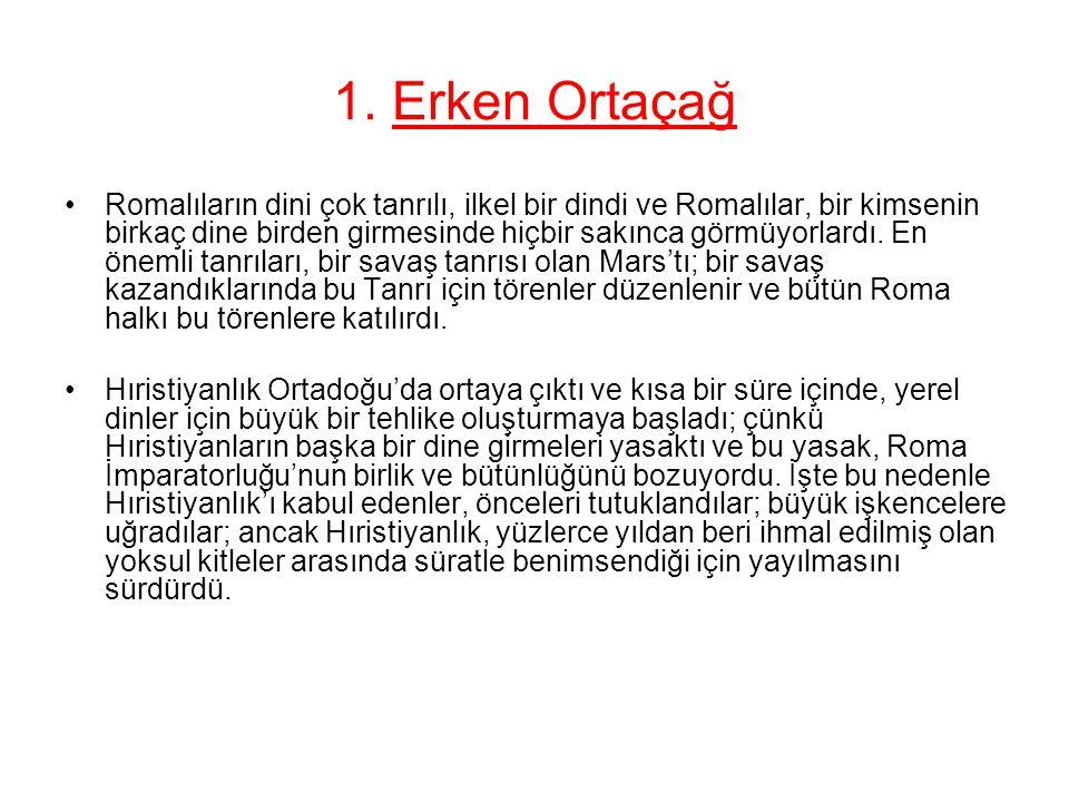 1. Erken Ortaçağ