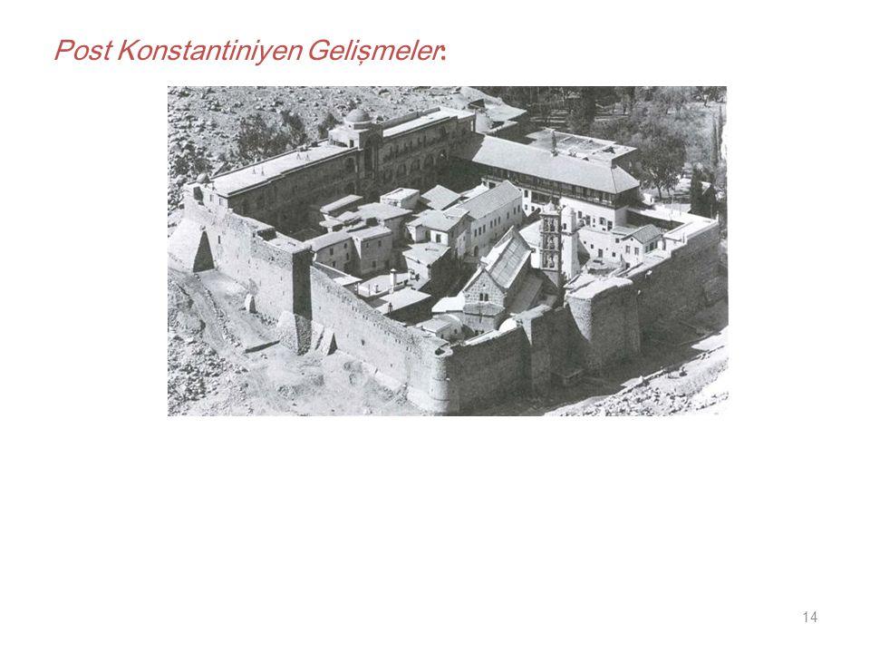 Post Konstantiniyen Gelişmeler: